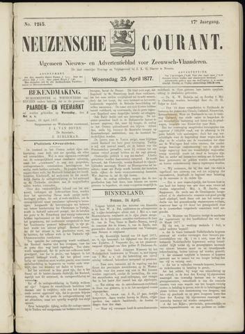 Ter Neuzensche Courant. Algemeen Nieuws- en Advertentieblad voor Zeeuwsch-Vlaanderen / Neuzensche Courant ... (idem) / (Algemeen) nieuws en advertentieblad voor Zeeuwsch-Vlaanderen 1877-04-25