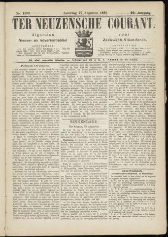 Ter Neuzensche Courant. Algemeen Nieuws- en Advertentieblad voor Zeeuwsch-Vlaanderen / Neuzensche Courant ... (idem) / (Algemeen) nieuws en advertentieblad voor Zeeuwsch-Vlaanderen 1881-08-27