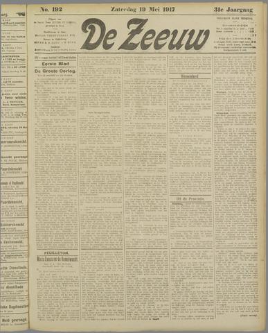 De Zeeuw. Christelijk-historisch nieuwsblad voor Zeeland 1917-05-19
