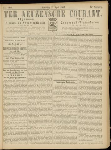 Ter Neuzensche Courant. Algemeen Nieuws- en Advertentieblad voor Zeeuwsch-Vlaanderen / Neuzensche Courant ... (idem) / (Algemeen) nieuws en advertentieblad voor Zeeuwsch-Vlaanderen 1907-04-27