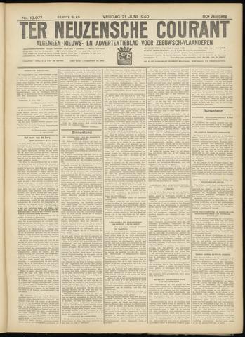 Ter Neuzensche Courant. Algemeen Nieuws- en Advertentieblad voor Zeeuwsch-Vlaanderen / Neuzensche Courant ... (idem) / (Algemeen) nieuws en advertentieblad voor Zeeuwsch-Vlaanderen 1940-06-21