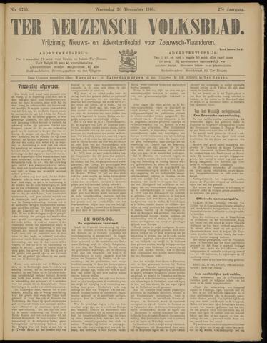 Ter Neuzensch Volksblad. Vrijzinnig nieuws- en advertentieblad voor Zeeuwsch- Vlaanderen / Zeeuwsch Nieuwsblad. Nieuws- en advertentieblad voor Zeeland 1916-12-20