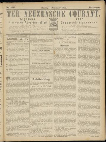 Ter Neuzensche Courant. Algemeen Nieuws- en Advertentieblad voor Zeeuwsch-Vlaanderen / Neuzensche Courant ... (idem) / (Algemeen) nieuws en advertentieblad voor Zeeuwsch-Vlaanderen 1909-09-07