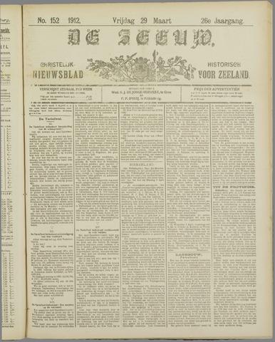 De Zeeuw. Christelijk-historisch nieuwsblad voor Zeeland 1912-03-29