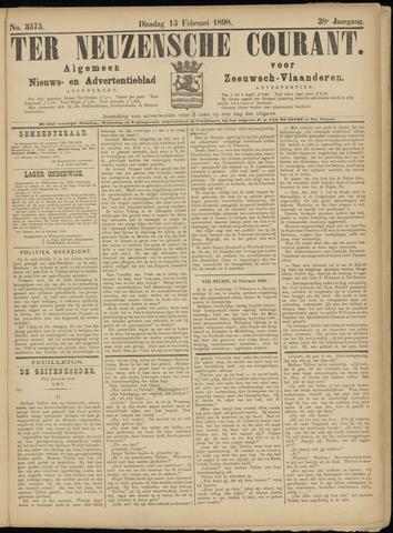 Ter Neuzensche Courant. Algemeen Nieuws- en Advertentieblad voor Zeeuwsch-Vlaanderen / Neuzensche Courant ... (idem) / (Algemeen) nieuws en advertentieblad voor Zeeuwsch-Vlaanderen 1898-02-15