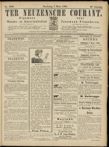 Ter Neuzensche Courant. Algemeen Nieuws- en Advertentieblad voor Zeeuwsch-Vlaanderen / Neuzensche Courant ... (idem) / (Algemeen) nieuws en advertentieblad voor Zeeuwsch-Vlaanderen 1906-03-01