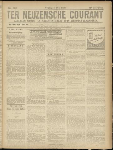 Ter Neuzensche Courant. Algemeen Nieuws- en Advertentieblad voor Zeeuwsch-Vlaanderen / Neuzensche Courant ... (idem) / (Algemeen) nieuws en advertentieblad voor Zeeuwsch-Vlaanderen 1928-05-11