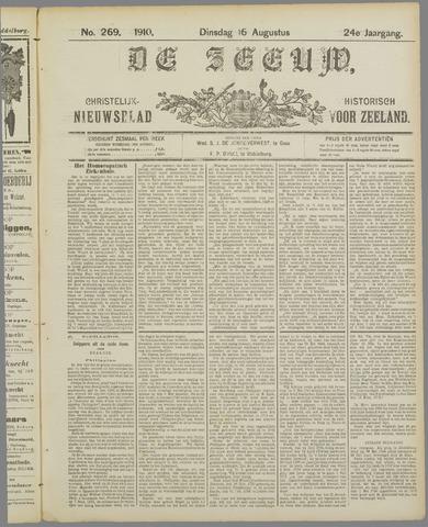 De Zeeuw. Christelijk-historisch nieuwsblad voor Zeeland 1910-08-16