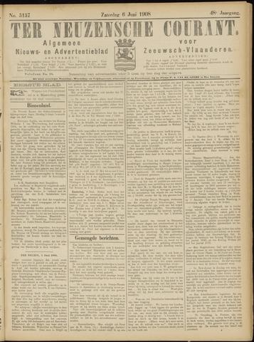 Ter Neuzensche Courant. Algemeen Nieuws- en Advertentieblad voor Zeeuwsch-Vlaanderen / Neuzensche Courant ... (idem) / (Algemeen) nieuws en advertentieblad voor Zeeuwsch-Vlaanderen 1908-06-06