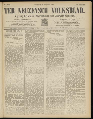 Ter Neuzensch Volksblad. Vrijzinnig nieuws- en advertentieblad voor Zeeuwsch- Vlaanderen / Zeeuwsch Nieuwsblad. Nieuws- en advertentieblad voor Zeeland 1913-08-20