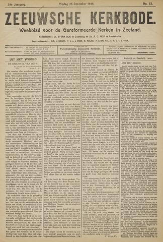 Zeeuwsche kerkbode, weekblad gewijd aan de belangen der gereformeerde kerken/ Zeeuwsch kerkblad 1925-12-25
