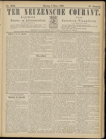 Ter Neuzensche Courant. Algemeen Nieuws- en Advertentieblad voor Zeeuwsch-Vlaanderen / Neuzensche Courant ... (idem) / (Algemeen) nieuws en advertentieblad voor Zeeuwsch-Vlaanderen 1901-03-05