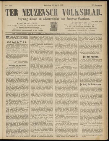 Ter Neuzensch Volksblad. Vrijzinnig nieuws- en advertentieblad voor Zeeuwsch- Vlaanderen / Zeeuwsch Nieuwsblad. Nieuws- en advertentieblad voor Zeeland 1911-04-15