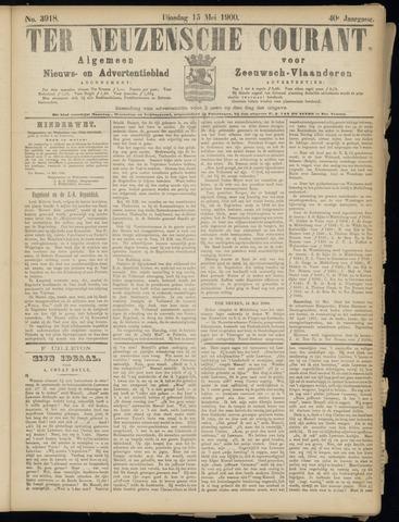 Ter Neuzensche Courant. Algemeen Nieuws- en Advertentieblad voor Zeeuwsch-Vlaanderen / Neuzensche Courant ... (idem) / (Algemeen) nieuws en advertentieblad voor Zeeuwsch-Vlaanderen 1900-05-15