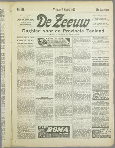 De Zeeuw. Christelijk-historisch nieuwsblad voor Zeeland 1930-03-07