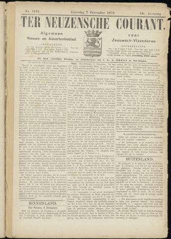 Ter Neuzensche Courant. Algemeen Nieuws- en Advertentieblad voor Zeeuwsch-Vlaanderen / Neuzensche Courant ... (idem) / (Algemeen) nieuws en advertentieblad voor Zeeuwsch-Vlaanderen 1878-12-07