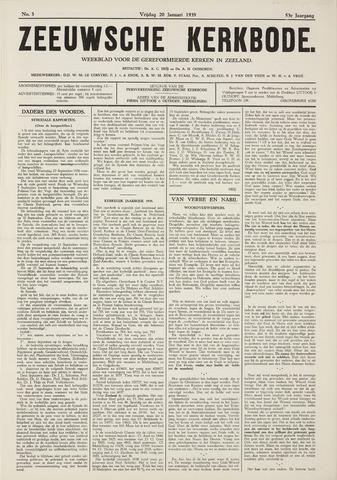 Zeeuwsche kerkbode, weekblad gewijd aan de belangen der gereformeerde kerken/ Zeeuwsch kerkblad 1939-01-20
