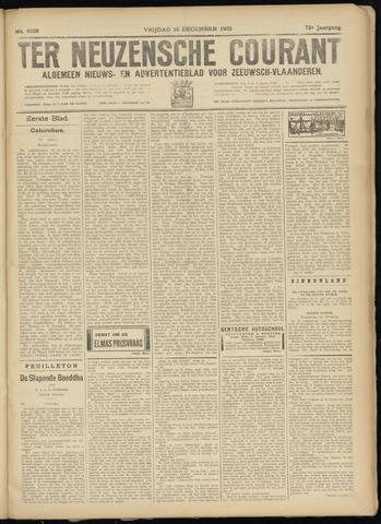 Ter Neuzensche Courant. Algemeen Nieuws- en Advertentieblad voor Zeeuwsch-Vlaanderen / Neuzensche Courant ... (idem) / (Algemeen) nieuws en advertentieblad voor Zeeuwsch-Vlaanderen 1932-12-16