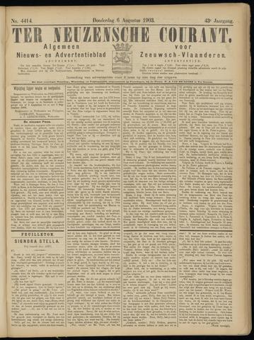 Ter Neuzensche Courant. Algemeen Nieuws- en Advertentieblad voor Zeeuwsch-Vlaanderen / Neuzensche Courant ... (idem) / (Algemeen) nieuws en advertentieblad voor Zeeuwsch-Vlaanderen 1903-08-06