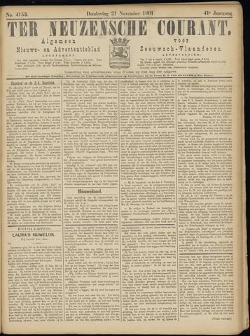 Ter Neuzensche Courant. Algemeen Nieuws- en Advertentieblad voor Zeeuwsch-Vlaanderen / Neuzensche Courant ... (idem) / (Algemeen) nieuws en advertentieblad voor Zeeuwsch-Vlaanderen 1901-11-21