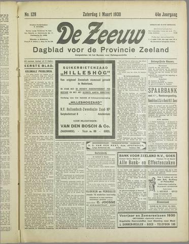 De Zeeuw. Christelijk-historisch nieuwsblad voor Zeeland 1930-03-01