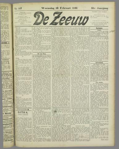De Zeeuw. Christelijk-historisch nieuwsblad voor Zeeland 1921-02-16
