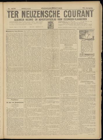 Ter Neuzensche Courant. Algemeen Nieuws- en Advertentieblad voor Zeeuwsch-Vlaanderen / Neuzensche Courant ... (idem) / (Algemeen) nieuws en advertentieblad voor Zeeuwsch-Vlaanderen 1935-03-22