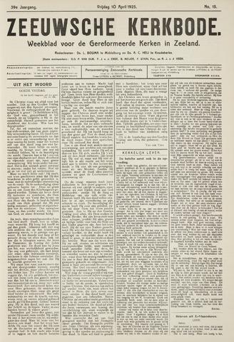 Zeeuwsche kerkbode, weekblad gewijd aan de belangen der gereformeerde kerken/ Zeeuwsch kerkblad 1925-04-10