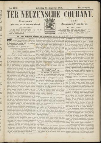 Ter Neuzensche Courant. Algemeen Nieuws- en Advertentieblad voor Zeeuwsch-Vlaanderen / Neuzensche Courant ... (idem) / (Algemeen) nieuws en advertentieblad voor Zeeuwsch-Vlaanderen 1879-08-23