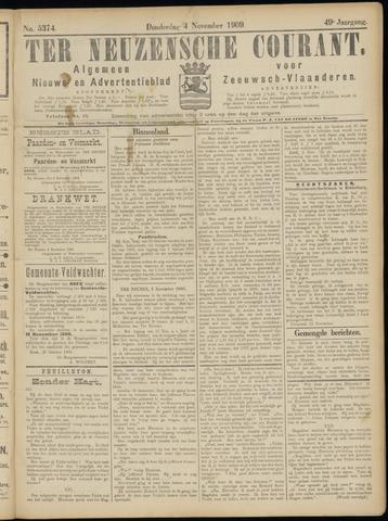 Ter Neuzensche Courant. Algemeen Nieuws- en Advertentieblad voor Zeeuwsch-Vlaanderen / Neuzensche Courant ... (idem) / (Algemeen) nieuws en advertentieblad voor Zeeuwsch-Vlaanderen 1909-11-04
