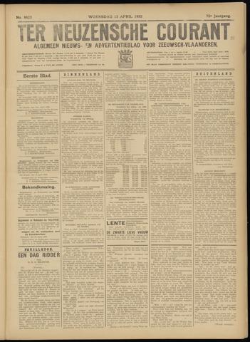Ter Neuzensche Courant. Algemeen Nieuws- en Advertentieblad voor Zeeuwsch-Vlaanderen / Neuzensche Courant ... (idem) / (Algemeen) nieuws en advertentieblad voor Zeeuwsch-Vlaanderen 1932-04-13
