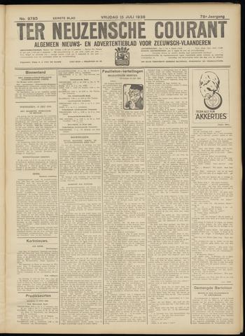 Ter Neuzensche Courant. Algemeen Nieuws- en Advertentieblad voor Zeeuwsch-Vlaanderen / Neuzensche Courant ... (idem) / (Algemeen) nieuws en advertentieblad voor Zeeuwsch-Vlaanderen 1938-07-15