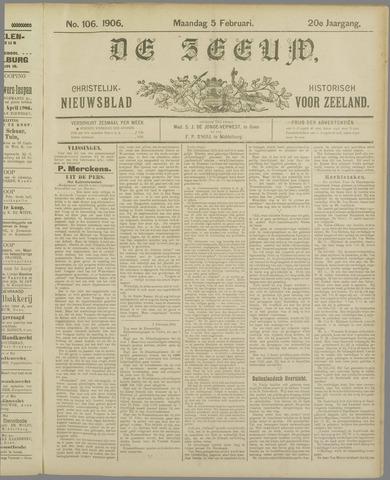 De Zeeuw. Christelijk-historisch nieuwsblad voor Zeeland 1906-02-05