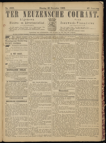 Ter Neuzensche Courant. Algemeen Nieuws- en Advertentieblad voor Zeeuwsch-Vlaanderen / Neuzensche Courant ... (idem) / (Algemeen) nieuws en advertentieblad voor Zeeuwsch-Vlaanderen 1902-12-30