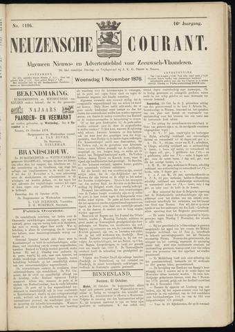 Ter Neuzensche Courant. Algemeen Nieuws- en Advertentieblad voor Zeeuwsch-Vlaanderen / Neuzensche Courant ... (idem) / (Algemeen) nieuws en advertentieblad voor Zeeuwsch-Vlaanderen 1876-11-01