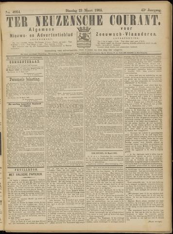 Ter Neuzensche Courant. Algemeen Nieuws- en Advertentieblad voor Zeeuwsch-Vlaanderen / Neuzensche Courant ... (idem) / (Algemeen) nieuws en advertentieblad voor Zeeuwsch-Vlaanderen 1905-03-21