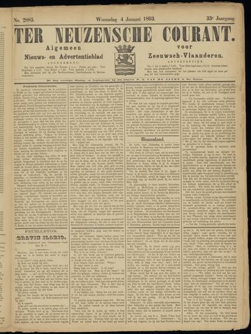 Ter Neuzensche Courant. Algemeen Nieuws- en Advertentieblad voor Zeeuwsch-Vlaanderen / Neuzensche Courant ... (idem) / (Algemeen) nieuws en advertentieblad voor Zeeuwsch-Vlaanderen 1893-01-04