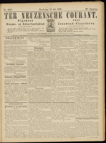 Ter Neuzensche Courant. Algemeen Nieuws- en Advertentieblad voor Zeeuwsch-Vlaanderen / Neuzensche Courant ... (idem) / (Algemeen) nieuws en advertentieblad voor Zeeuwsch-Vlaanderen 1906-07-19
