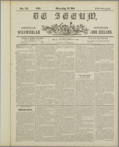 De Zeeuw. Christelijk-historisch nieuwsblad voor Zeeland 1910-05-16