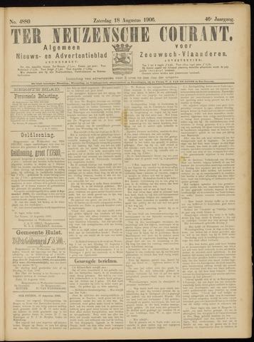 Ter Neuzensche Courant. Algemeen Nieuws- en Advertentieblad voor Zeeuwsch-Vlaanderen / Neuzensche Courant ... (idem) / (Algemeen) nieuws en advertentieblad voor Zeeuwsch-Vlaanderen 1906-08-18