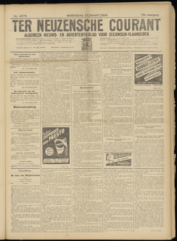 Ter Neuzensche Courant. Algemeen Nieuws- en Advertentieblad voor Zeeuwsch-Vlaanderen / Neuzensche Courant ... (idem) / (Algemeen) nieuws en advertentieblad voor Zeeuwsch-Vlaanderen 1935-03-27