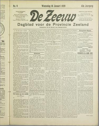 De Zeeuw. Christelijk-historisch nieuwsblad voor Zeeland 1929-01-16