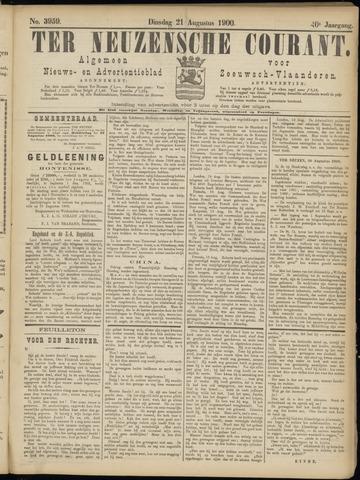 Ter Neuzensche Courant. Algemeen Nieuws- en Advertentieblad voor Zeeuwsch-Vlaanderen / Neuzensche Courant ... (idem) / (Algemeen) nieuws en advertentieblad voor Zeeuwsch-Vlaanderen 1900-08-21
