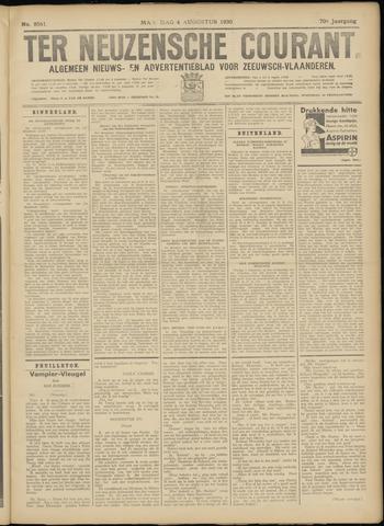 Ter Neuzensche Courant. Algemeen Nieuws- en Advertentieblad voor Zeeuwsch-Vlaanderen / Neuzensche Courant ... (idem) / (Algemeen) nieuws en advertentieblad voor Zeeuwsch-Vlaanderen 1930-08-04