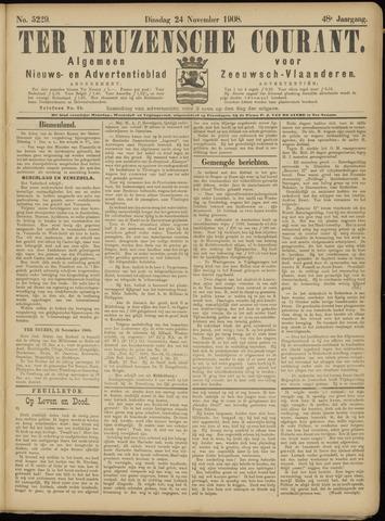 Ter Neuzensche Courant. Algemeen Nieuws- en Advertentieblad voor Zeeuwsch-Vlaanderen / Neuzensche Courant ... (idem) / (Algemeen) nieuws en advertentieblad voor Zeeuwsch-Vlaanderen 1908-11-24