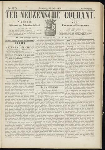 Ter Neuzensche Courant. Algemeen Nieuws- en Advertentieblad voor Zeeuwsch-Vlaanderen / Neuzensche Courant ... (idem) / (Algemeen) nieuws en advertentieblad voor Zeeuwsch-Vlaanderen 1878-07-20