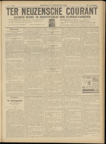 Ter Neuzensche Courant. Algemeen Nieuws- en Advertentieblad voor Zeeuwsch-Vlaanderen / Neuzensche Courant ... (idem) / (Algemeen) nieuws en advertentieblad voor Zeeuwsch-Vlaanderen 1936-08-17