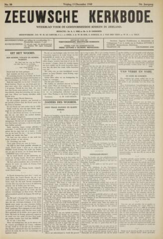 Zeeuwsche kerkbode, weekblad gewijd aan de belangen der gereformeerde kerken/ Zeeuwsch kerkblad 1940-12-13