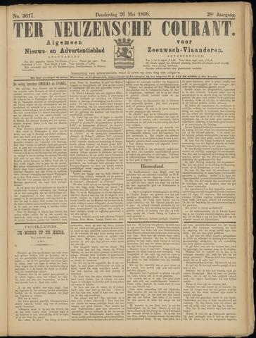 Ter Neuzensche Courant. Algemeen Nieuws- en Advertentieblad voor Zeeuwsch-Vlaanderen / Neuzensche Courant ... (idem) / (Algemeen) nieuws en advertentieblad voor Zeeuwsch-Vlaanderen 1898-05-26