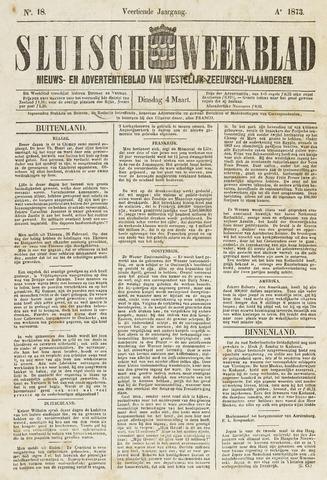 Sluisch Weekblad. Nieuws- en advertentieblad voor Westelijk Zeeuwsch-Vlaanderen 1873-03-04